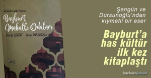 """""""Kent Kimlik ve Kültür Ekseninde Bayburt Mahalle Odaları"""""""