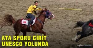 Türklerin geleneksel sporu Cirit, UNESCO yolunda