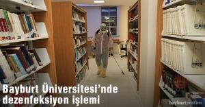 Bayburt Üniversitesi'nde dezenfeksiyon işlemi