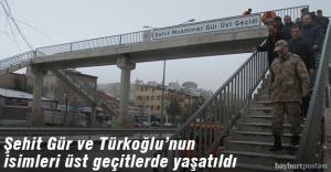 Şehit Gür ve Türkoğlu'nun isimleri yaşatıldı