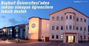 Bayburt Üniversitesi'nden imkânı olmayan öğrencilere teknik destek