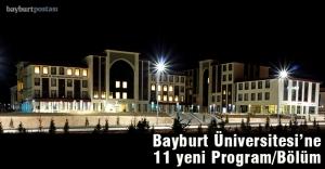 Bayburt Üniversitesi'ne 11 Yeni Bölüm/Program