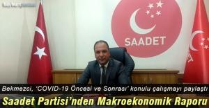 Saadet Partisi İl Başkanı Bekmezci, Makro Ekonomi raporunu paylaştı
