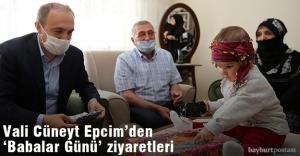 Vali Cüneyt Epcim'den, Şehit Babalarına Babalar Günü Ziyareti