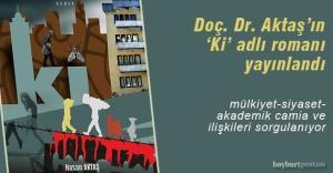 Doç. Dr. Hasan Aktaş'tan yeni roman: 'Ki'