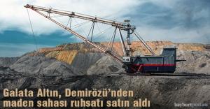 Galata Altın, Demirözü'nden maden sahası ruhsatı aldığını duyurdu