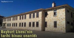 Tarihi Bayburt Lisesi binasının onarımı tamamlandı