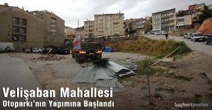 Veli Şaban Mahallesi Otoparkı'nın Yapımına Başlandı