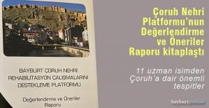 Bayburt Çoruh Nehri Platformu Değerlendirme ve Öneriler Raporu Kitaplaştı