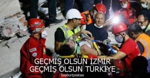 Geçmiş Olsun İzmir.. Geçmiş Olsun Türkiye...