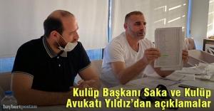 Kulüp Başkanı Saka ve Kulüp Avukatı Yıldız'dan önemli açıklamalar