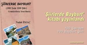 'Şiirlerde Bayburt' genişletilmiş baskısı yayınlandı