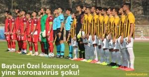 Bayburt Özel İdarespor'da 25 pozitif vaka!