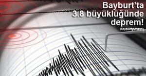 Bayburt''ta 3.8 büyüklüğünde deprem!