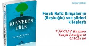 Beşiroğlu'nun son şiirleri 'Kuvveden Fiile' adlı eserde toplandı