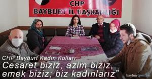 """CHP Bayburt Kadın Kolları: """"Cesaret biziz, azim biziz, emek biziz; biz kadınlarız"""""""
