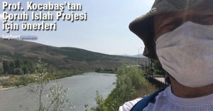 Prof. Mehmet Kocabaş'ın Çoruh Nehri Islah Projesi Önerileri