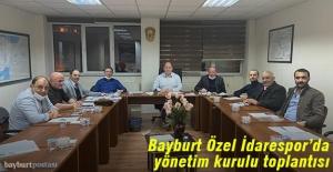 Bayburt Özel İdarespor#039;da yönetim...