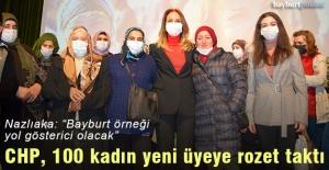 CHP, Bayburt'ta 100 kadın yeni üyeye rozet taktı