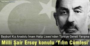 """Mehmet Akif Ersoy konulu Türkiye Geneli """"Yılın Cümlesi"""" Yarışması Başladı"""