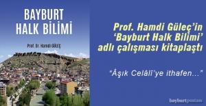 Prof. Güleç#039;in #039;Bayburt...