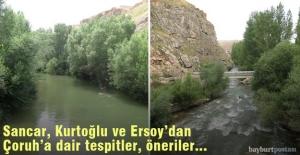 Sancar, Kurtoğlu ve Ersoy'dan Çoruh Nehri'ne dair tespitler, öneriler...