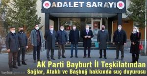 AK Parti Bayburt İl Teşkilatından, Sağlar, Ataklı ve Başbuğ hakkında suç duyurusu