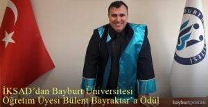 İKSAD'dan Bayburt Üniversitesi Öğretim Üyesi Bülent Bayraktar'a Ödül