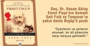 Hasan Aktaş, 'sükût suikasti'ne uğrayan Fikret Ürgüp'ü yazdı