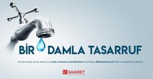 Saadet Partisi'nden 'Bir Damla Tasaaruf' Kampanyası