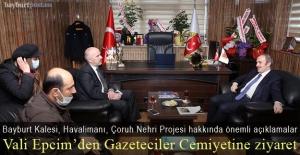 Vali Epcim, Bayburt Gazeteciler Cemiyeti'nde önemli açıklamalarda bulundu