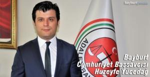 Bayburt Cumhuriyet Başsavcısı Huzeyfe Yücedağ