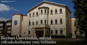 Bayburt Üniversitesi, meslek yüksekokullarına yeni bölümler