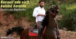 Bayburtlu Azem Akbaş, Kocaeli'nde cirit kulübü kurdu
