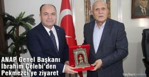 ANAP Genel Başkanı Çelebi'den Başkan Pekmezci'ye Ziyaret