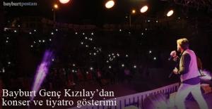 Bayburt Genç Kızılay'dan tiyatro ve konser