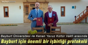 Bayburt Üniversitesi ile Kenan Yavuz Kültür Vakfı Arasında Protokol