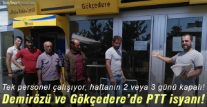 Demirözü ve Gökçedere'de PTT isyanı!