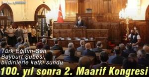 Türk Eğitim-Sen Bayburt Şubesi 2. Maarif Kongresi'ne bildiriler ile katkı sundu