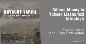 """Gülcan Memiş'in """"Bayburt Tarihi"""" adlı eseri okuyucu ile buluştu"""