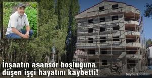 Bayburt'ta inşaatın asansör boşluğuna düşen işçi hayatını kaybetti!