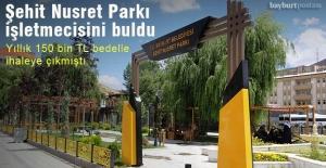 Şehit Nusret Parkı, işletmecisini...
