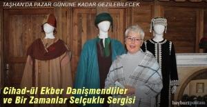 Bayburt'ta Cihad-ül Ekber Danişmendliler ve Bir Zamanlar Selçuklu Sergisi