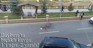 Bayburt'ta bıçaklı kavga: 1'i ağır 2 yaralı!