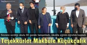 Hayırsever Makbule Küçükçalık'ın Gökçedere'ye kazandırdığı okul açıldı