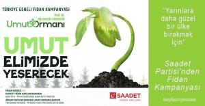 """Saadet Partisi'nden """"Necmettin Erbakan Umut Ormanı"""" kampanyası"""