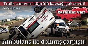 Ambulansla dolmuş çarpıştı: Yaralılar var!
