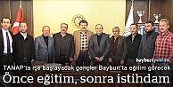 Bayburt, TANAP Projesinin eğitim üssü oluyor