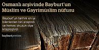 Bayburt'un Osmanlı'ya ait nüfus defterleri kitaplaşıyor