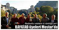 BAYGİAD üyeleri Mostar'da